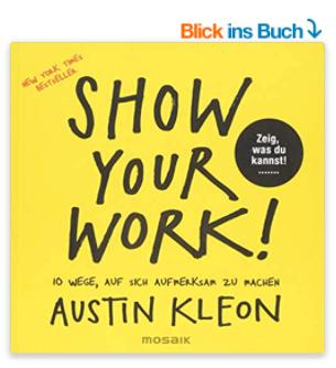 Show your work von Austin Kleon