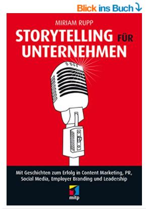 Storytelling für Unternehmen, Storytelling Buch