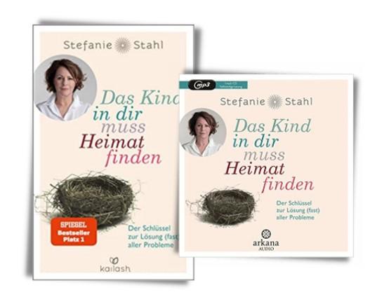 Das Kind in dir muss Heimat finden, Stefanie Stahl, Buch und mp3 Audio Hörbuch